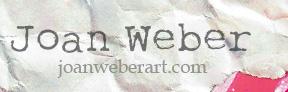Joan Weber Art